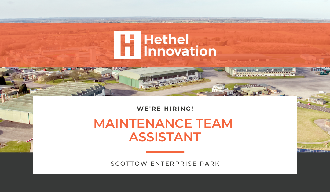 We're Hiring! 'Maintenance Team Assistant' at Scottow Enterprise Park